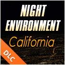 Night Environment - California